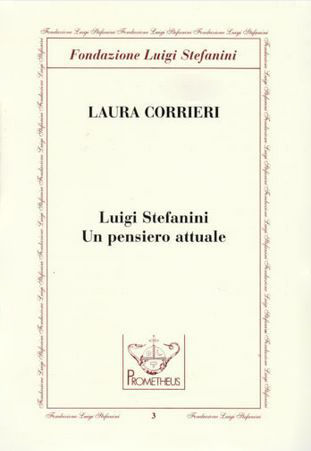 Luigi Stefanini: Un pensiero attuale